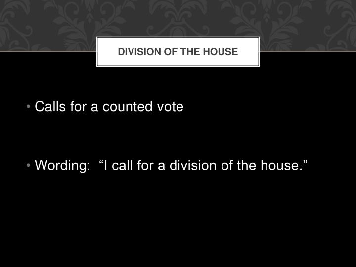 Division of the House