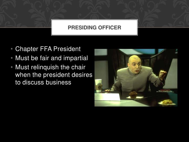 Presiding Officer