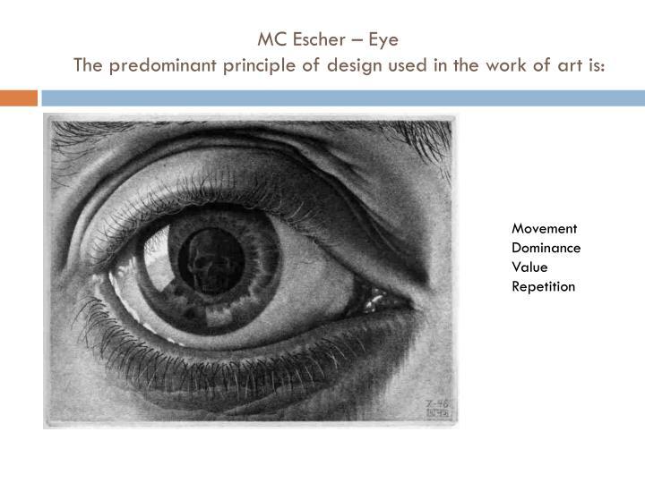 MC Escher – Eye