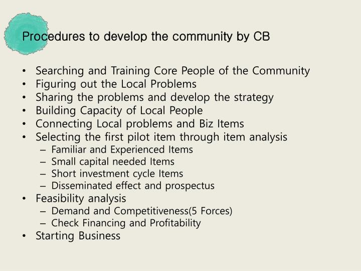 Procedures to develop the community by CB