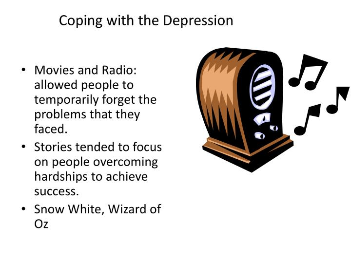 Coping with the Depression