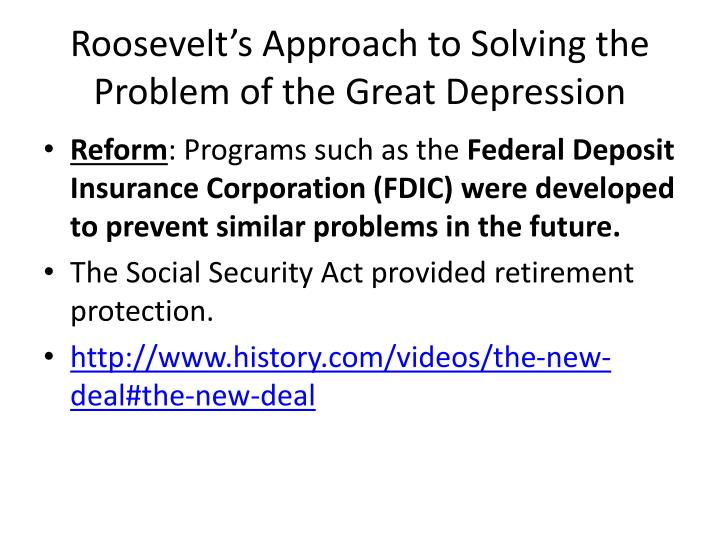 Roosevelt's Approach to Solving the Problem of the Great Depression