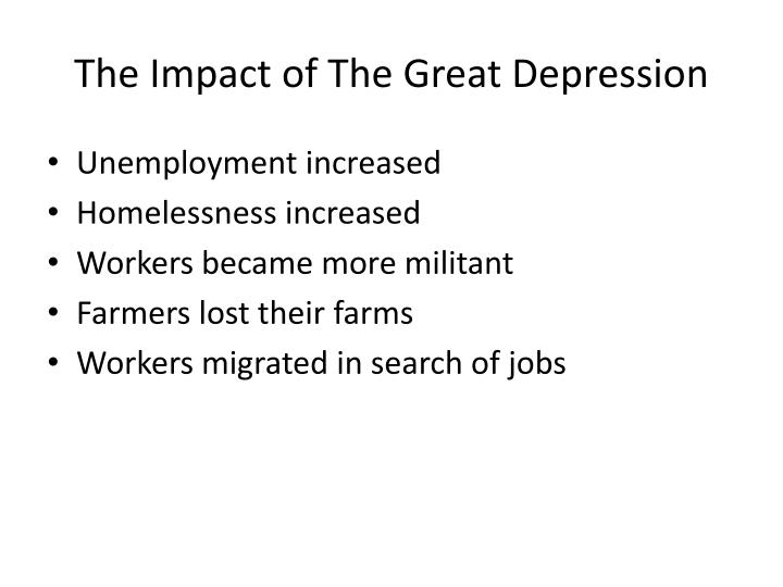 The Impact of The Great Depression