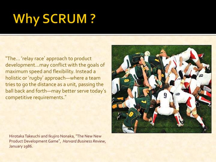 Why SCRUM ?