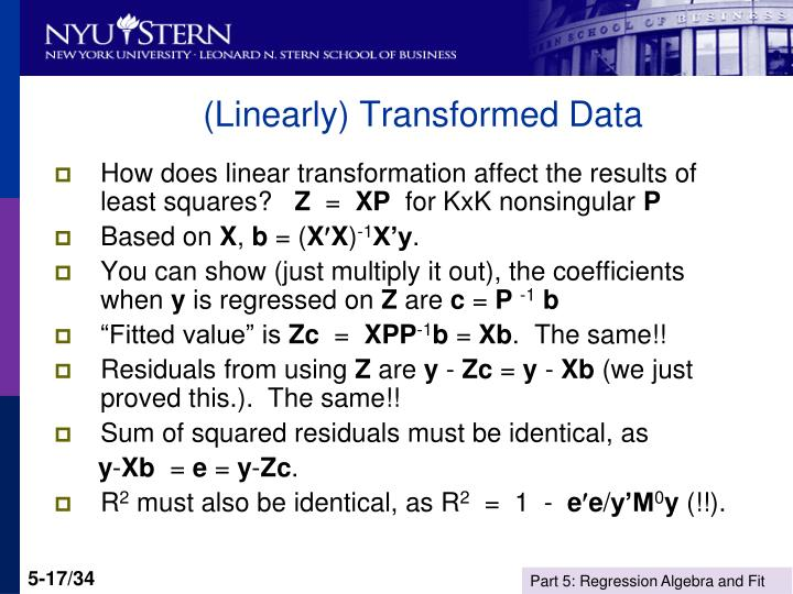 (Linearly) Transformed Data