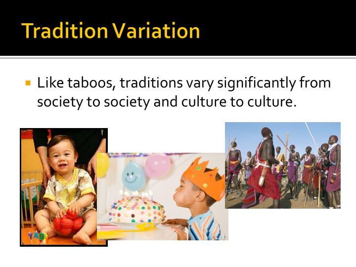 Tradition Variation