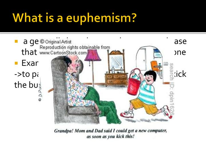 What is a euphemism?