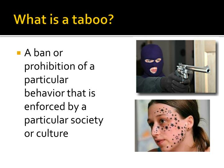 What is a taboo?