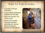 hope for kidz provides