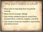 why aren t children in school