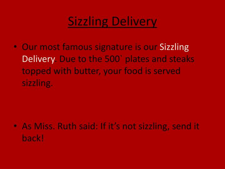 Sizzling Delivery