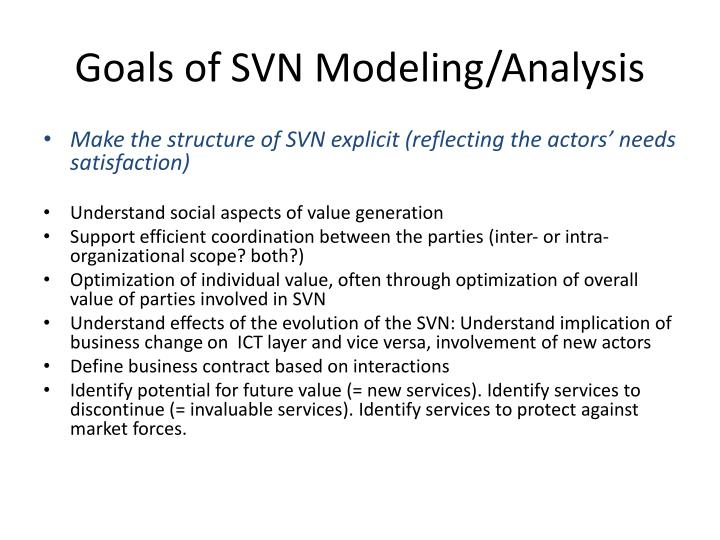 Goals of svn modeling analysis