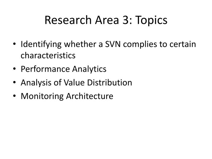 Research Area 3: Topics