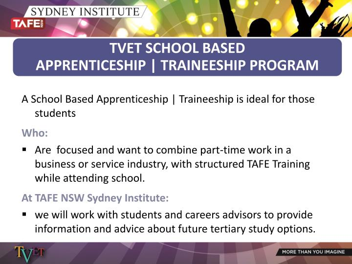 A School Based Apprenticeship | Traineeship is ideal for those students