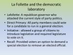 la follette and the democratic laboratory