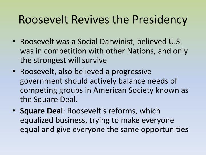 Roosevelt Revives the Presidency