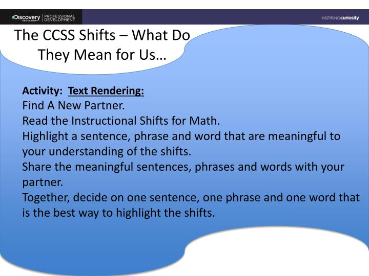 The CCSS Shifts – What Do They Mean for Us…