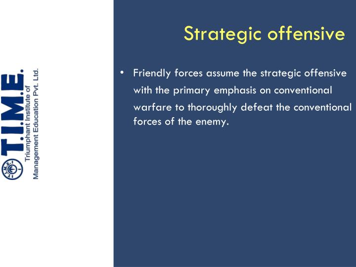 Strategic offensive