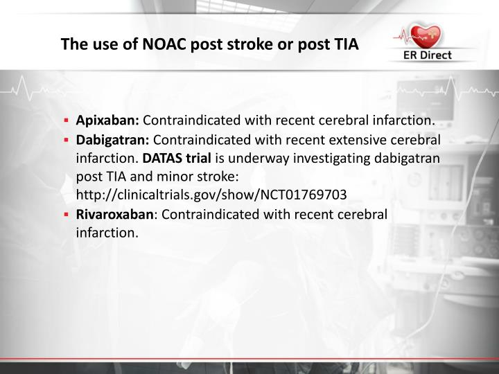 The use of NOAC post stroke or post TIA