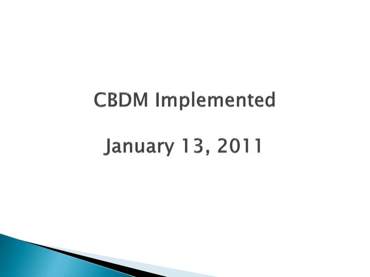 CBDM Implemented