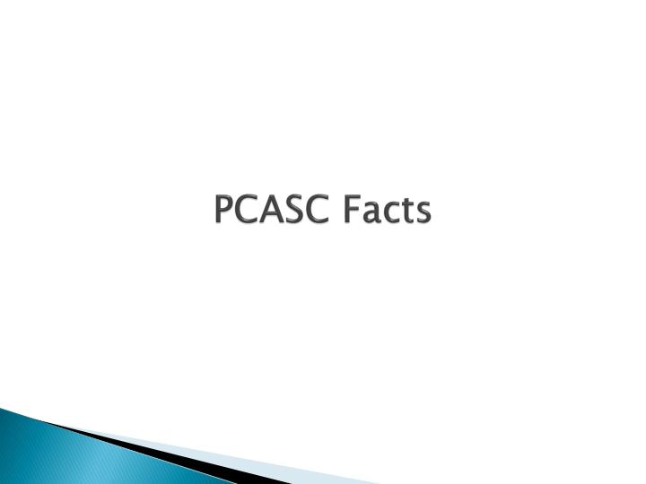 PCASC Facts