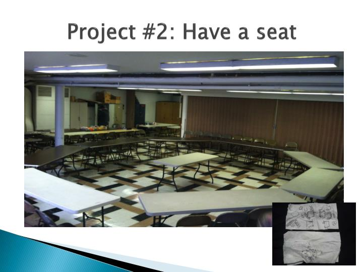Project #2: Have a seat