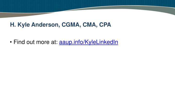 H. Kyle Anderson, CGMA, CMA, CPA
