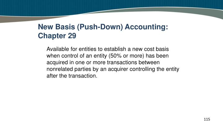 New Basis (Push-Down) Accounting: