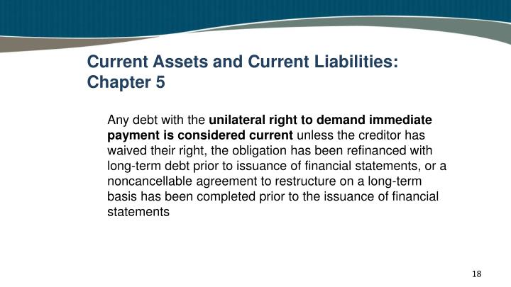 Current Assets and Current Liabilities: Chapter 5