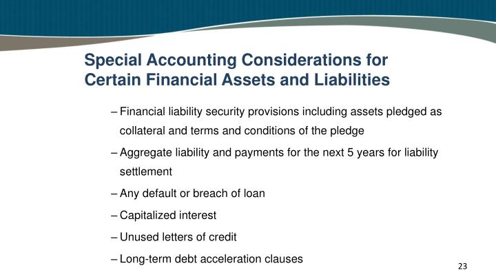 Special Accounting Considerations for Certain Financial Assets and Liabilities