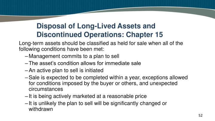 Disposal of Long-Lived Assets and Discontinued Operations: Chapter 15