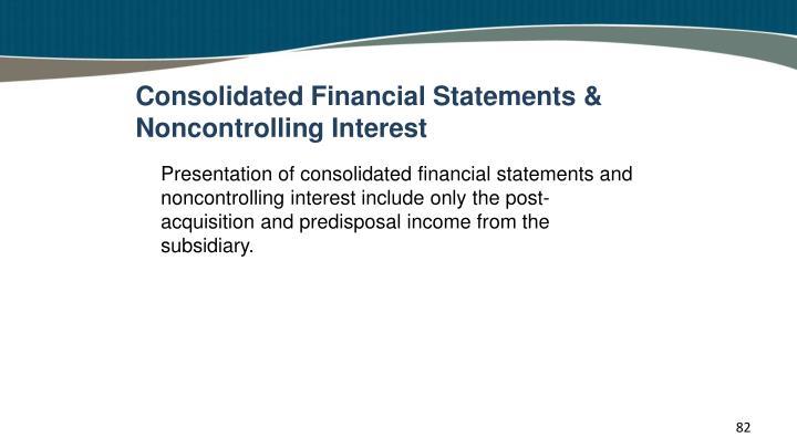 Consolidated Financial Statements & Noncontrolling Interest