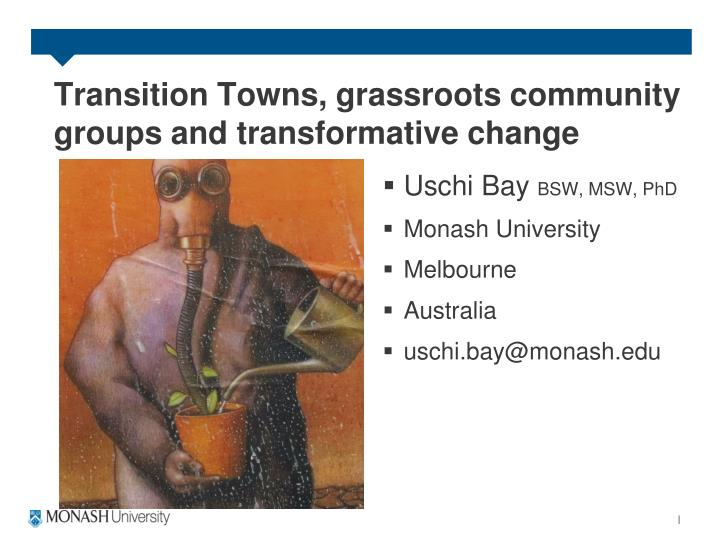 Transition towns grassroots community groups and transformative change