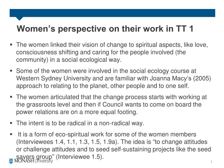 Women's perspective on their work in TT 1