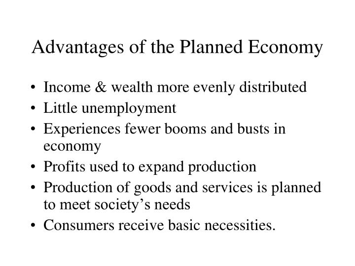 Advantages of the Planned Economy
