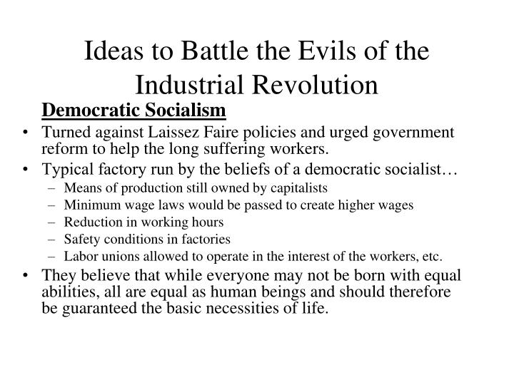 Ideas to Battle the Evils of the Industrial Revolution