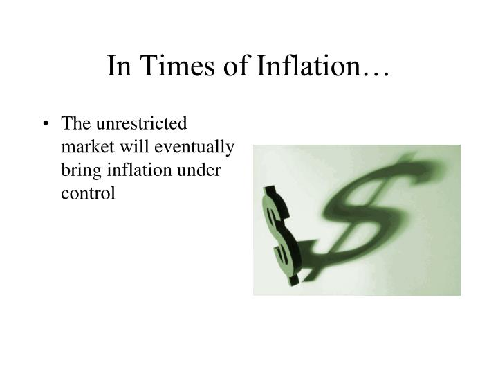 In Times of Inflation…