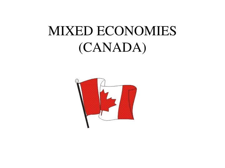 MIXED ECONOMIES (CANADA)