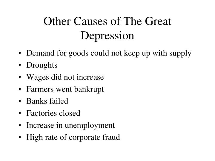 Other Causes of The Great Depression