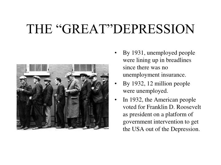 "THE ""GREAT""DEPRESSION"