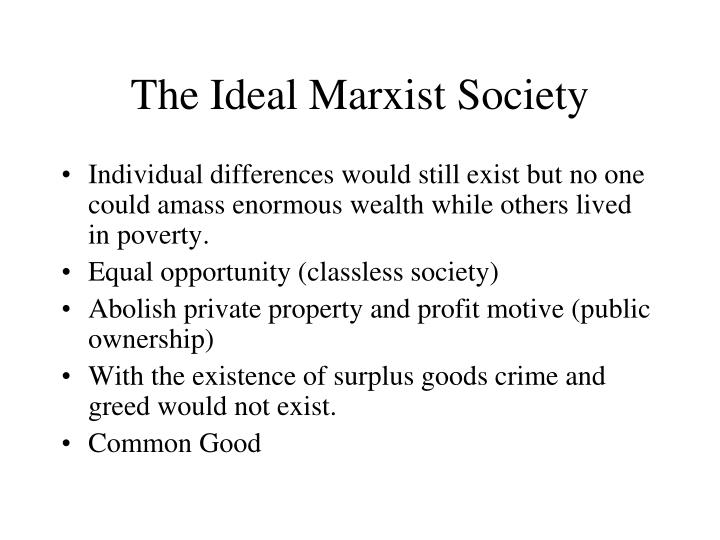 The Ideal Marxist Society