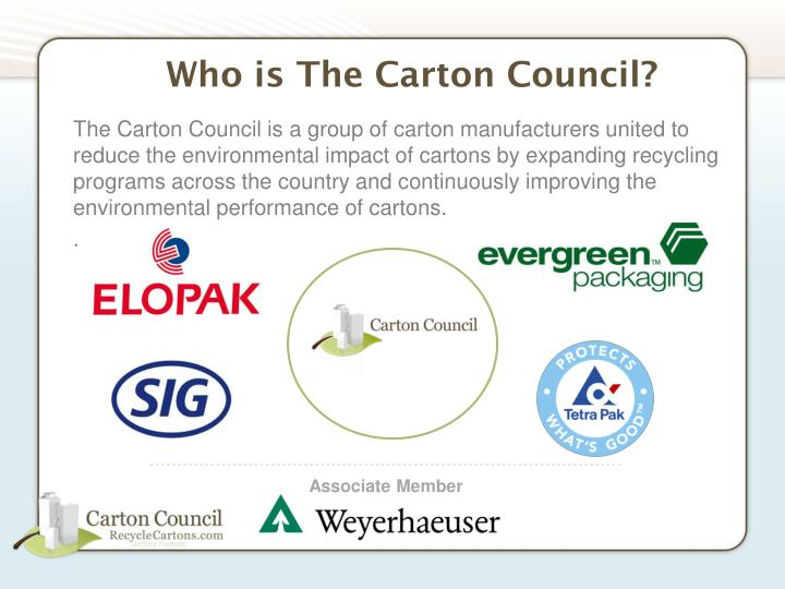 The Carton Council is a group of carton manufacturers united to