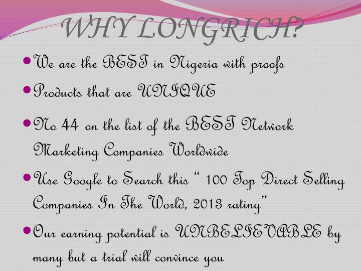 WHY LONGRICH?