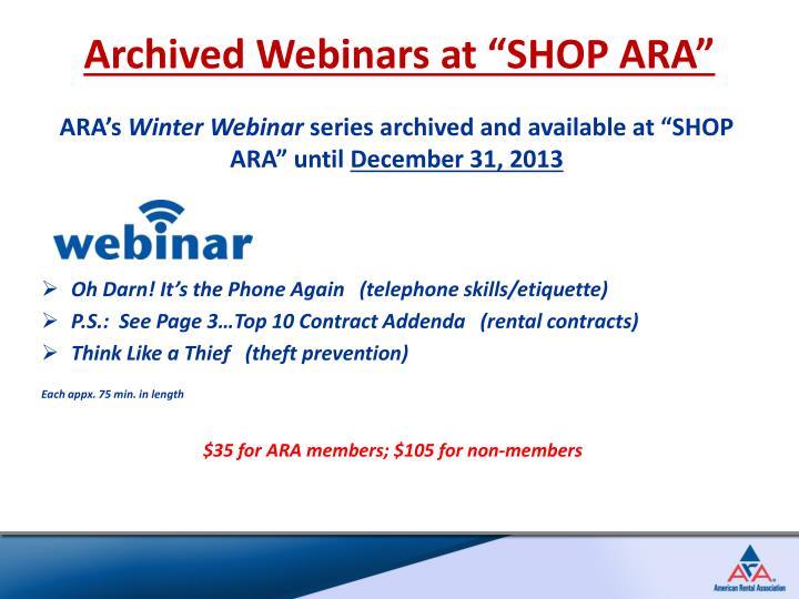 "Archived Webinars at ""SHOP ARA"""