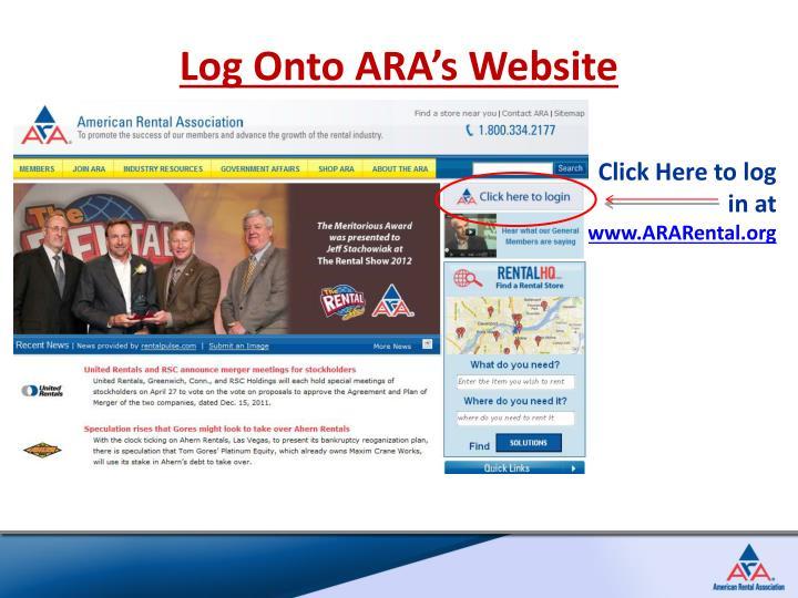 Log Onto ARA's Website