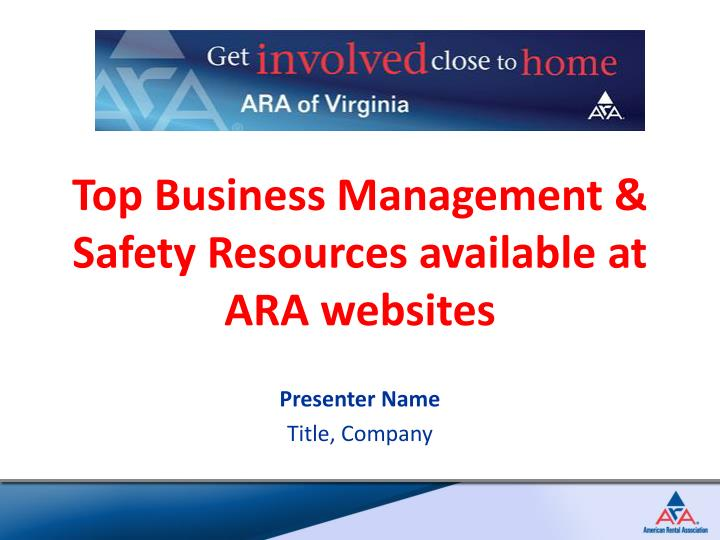 Top Business Management & Safety Resources available at ARA websites