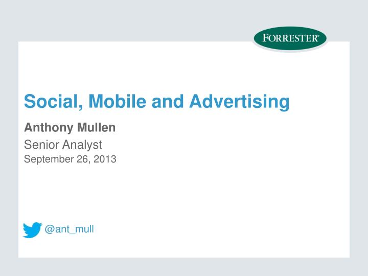 Social, Mobile and Advertising