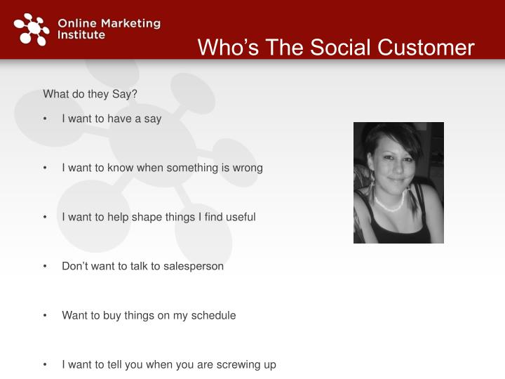 Who's The Social Customer