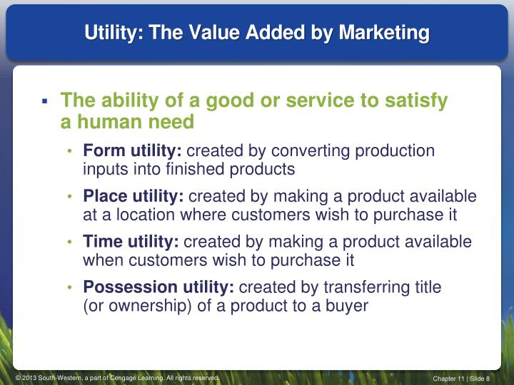 Utility: The Value Added by Marketing