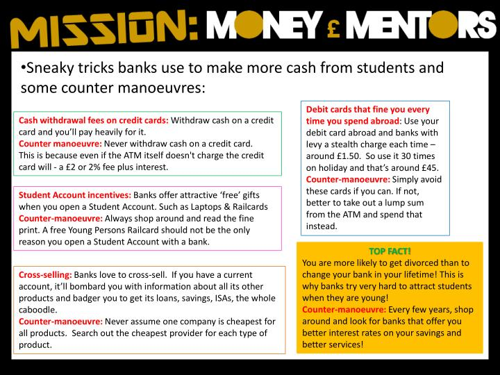 Sneaky tricks banks use to make more cash from students and some counter manoeuvres: